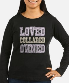 BDSM Loved Collared Owned Long Sleeve T-Shirt