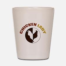 Chicken Lady Shot Glass