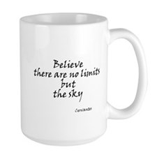 Believe there are no limits b Mug