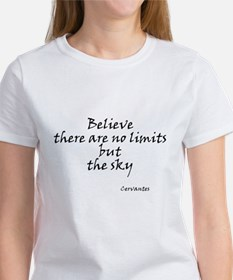 Believe there are no limits b Women's T-Shirt