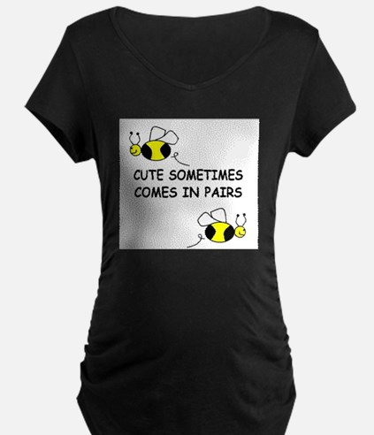 CUTE SOMETIMES COMES IN PAIRS Maternity T-Shirt