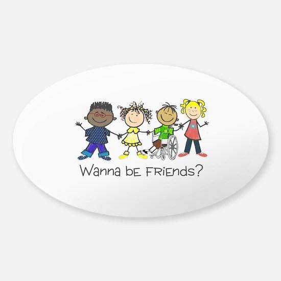 Wanna Be Friends? Decal