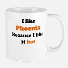I like Phoenix because I like Mugs
