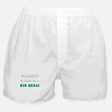 Garrett Is Kind of a Big Deal Boxer Shorts