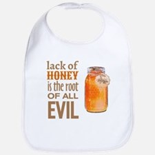 Lack of Honey is the Root of All Evil Bib