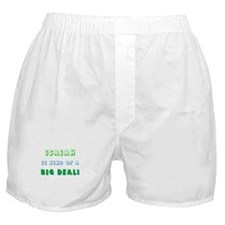 Isaiah is Kind of a Big Deal  Boxer Shorts