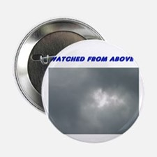 """Watched From Above 2.25"""" Button (10 pack)"""