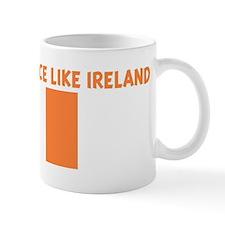 THERE IS NO PLACE LIKE IRELAN Mug
