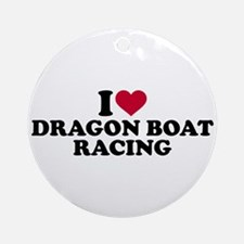 I love Dragon boat racing Round Ornament