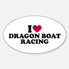 I love Dragon boat racing Sticker (Oval)