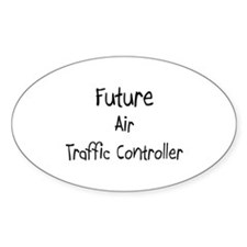 Future Air Traffic Controller Oval Decal