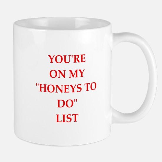 honey do list Mugs
