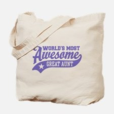 World's Most Awesome Great Aunt Tote Bag