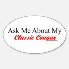 """""""Ask Me About My Cougar"""" Oval Decal"""