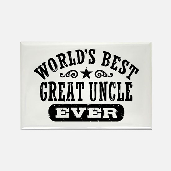 World's Best Great Uncle Ever Rectangle Magnet