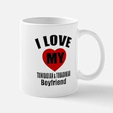 I Love My Trinidad Boyfriend Mug