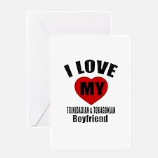 I Love My Trinidad Boyfriend Greeting Card