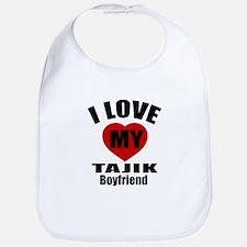 I Love My Tajikistan Boyfriend Bib