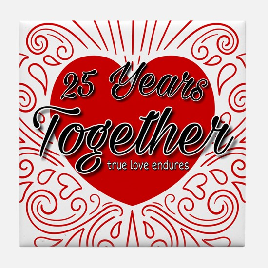 25 Years Together Tile Coaster