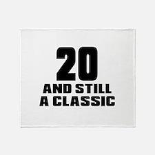 20 And Still A Classic Birthday Desi Throw Blanket