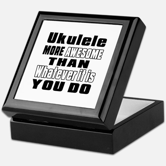Ukulele More Awesome Keepsake Box