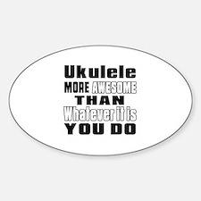 Ukulele More Awesome Decal