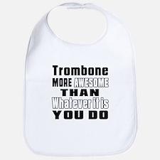 Trombone More Awesome Bib