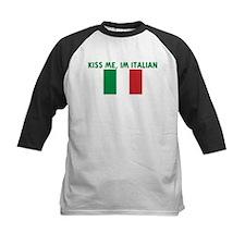 KISS ME IM ITALIAN Tee