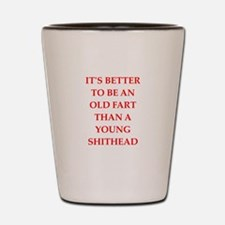 old fart Shot Glass