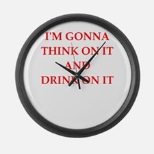 think and drink Large Wall Clock