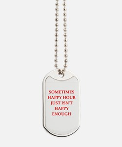happy hour Dog Tags