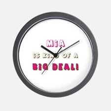 Mia Is Kind of a Big Deal Wall Clock