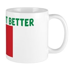 ITALIANS DO IT BETTER Mug