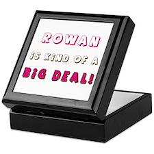 Rowan Is Kind of a Big Deal Keepsake Box