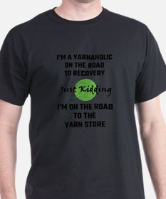 I'm A Yarnaholic On Th T-Shirt