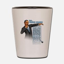 Funny Obama inauguration Shot Glass