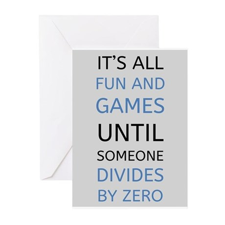 Divide By Zero: Funny Math Quote Greeting Cards by ADMIN ...