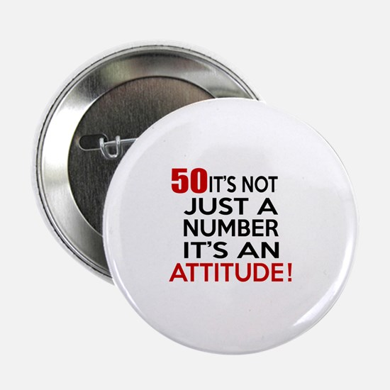 "50 It Is Not Just a Number Birthday D 2.25"" Button"