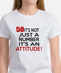 50 It Is Not Just a Number Birthda Women's T-Shirt