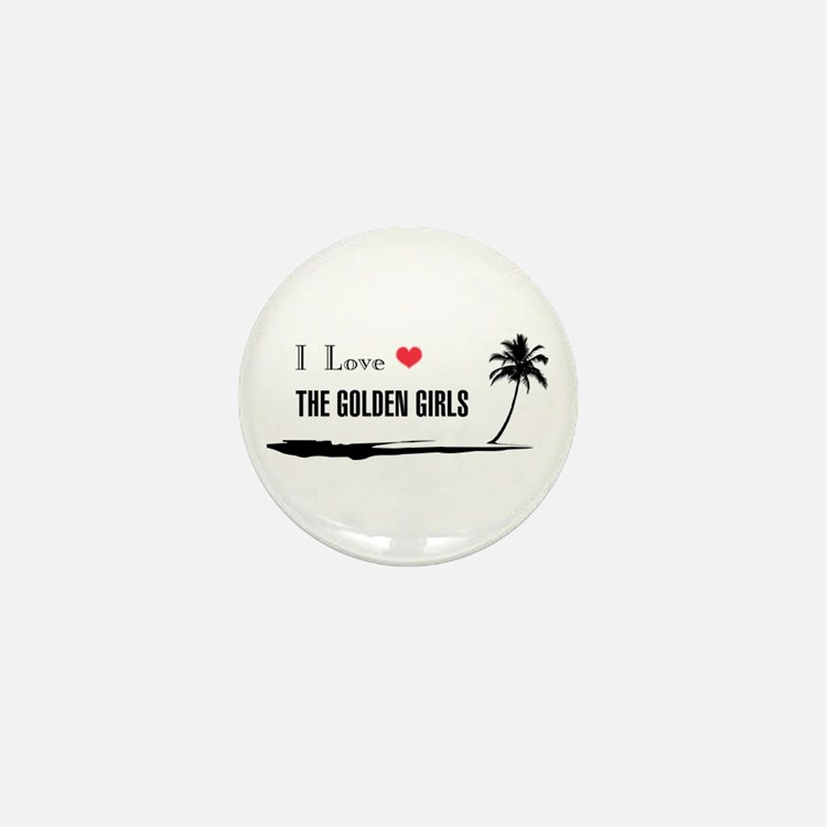I Love Golden Girls Mini Button (100 pack)