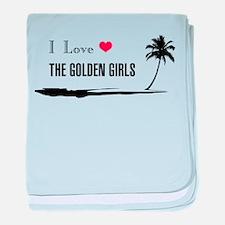 I Love Golden Girls baby blanket