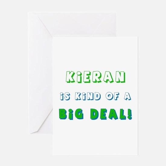 Kieran Is Kind of a Big Deal Greeting Card