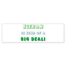 Kieran Is Kind of a Big Deal Bumper Bumper Bumper Sticker