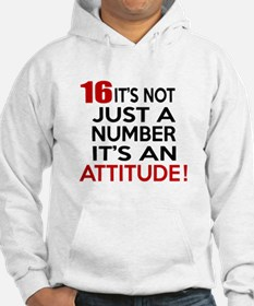 16 It Is Not Just a Number Birth Hoodie