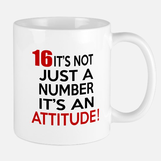 16 It Is Not Just a Number Birthday Des Mug