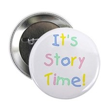 "It's Story Time! 2.25"" Button"