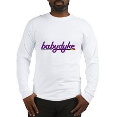 baby dyke Long Sleeve T-Shirt