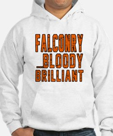 Falconry Bloody Brilliant Sports Hoodie