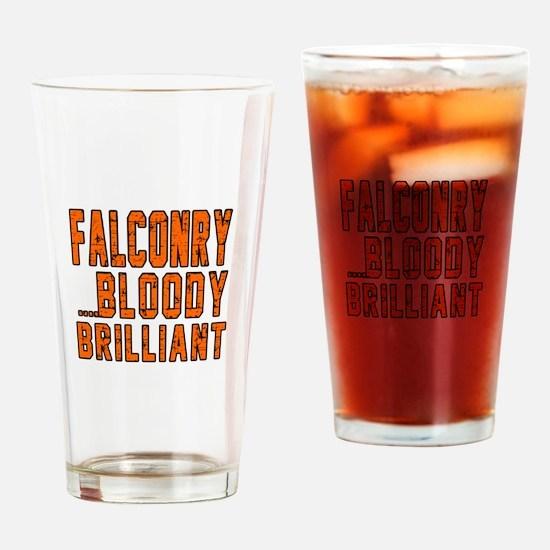 Falconry Bloody Brilliant Sports De Drinking Glass