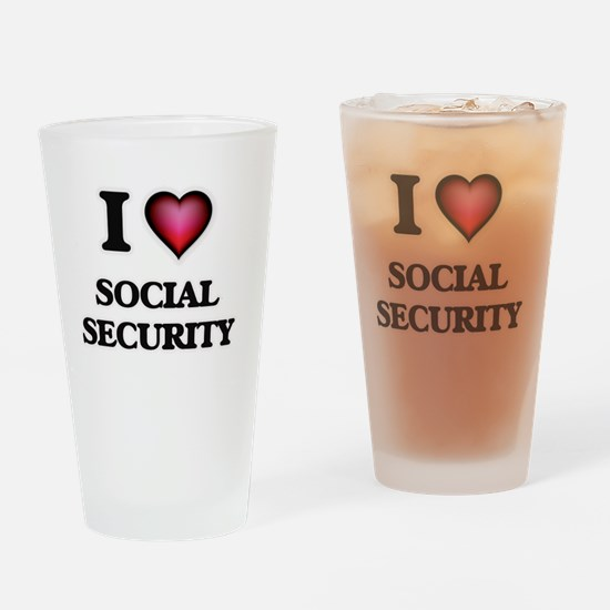 I love Social Security Drinking Glass